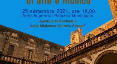 GIORNATE EUROPEE DEL PATRIMONIO 2021, IN ATRIO LABORATORI DI ARTE E MUSICA